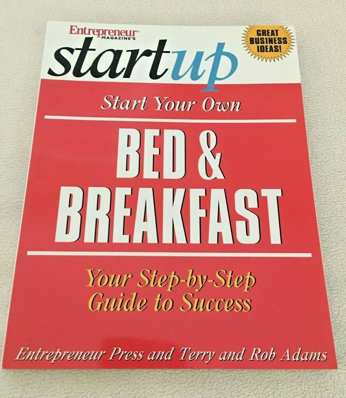 Start Up Bed Breakfast Step Guide Success Small Business Entrepreneur Book - $0.99