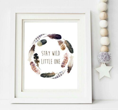 Stay Wild Tribal Wall Art Feather Wreath Nursery Print Boho Boy Gift Decor 606-A