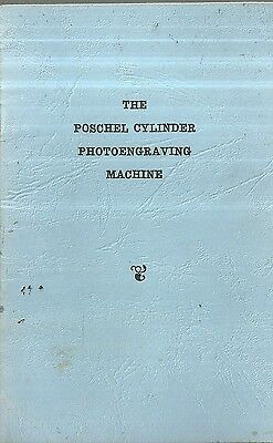 The Poschel Cylinder Photoengraving Machine Manual