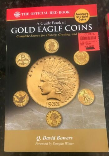 A Guide Book of Gold Eagle Coins by Q David Bowers - Brand New