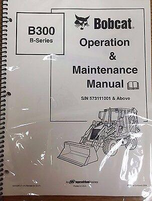 Bobcat B300 Backhoe Loader Operation Maintenance Manual Owners 2 Pn 6903386