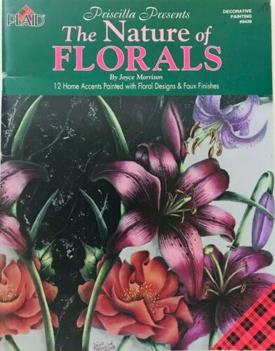 The Nature of Florals by Joyce Morrison Decorative Tole Painting Book 1998
