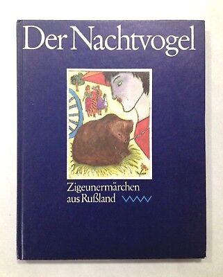*Der Nachtvogel* 12 ZigeunerMärchen - Rußland 1.Auflage 1986 Kinderbuch DDR -TOP