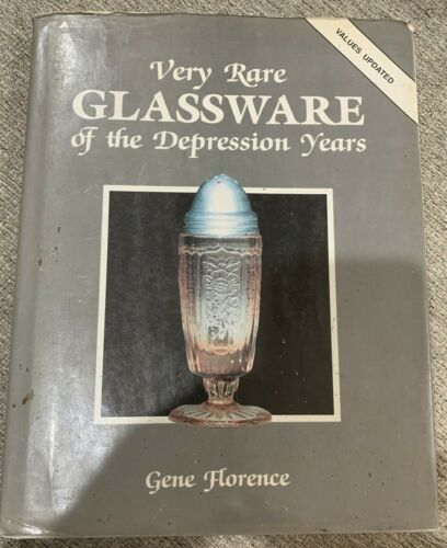 Very Rare Glassware Of The Depression Years By Gene Florence 1991