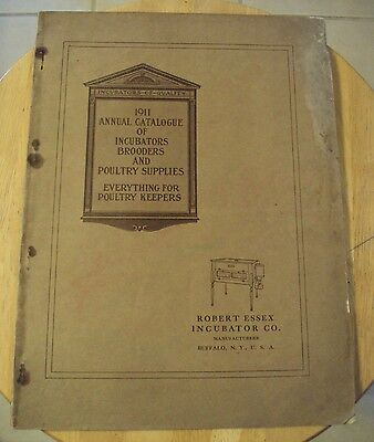 "VERY RARE 1911 Annual CATALOG~""ROBERT ESSEX INCUBATOR CO""~Poultry~Buffalo NY~"