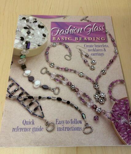 Fashion Glass Basic Beading - Create Bracelets, Necklaces & Earrings 2004 VG
