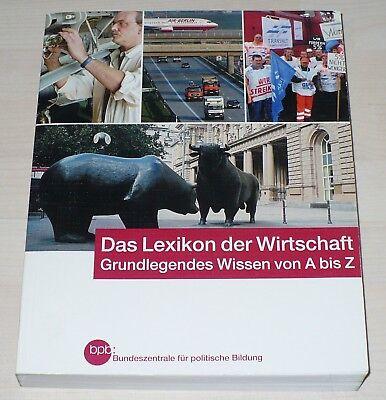 """bpb Band 414:""""Das Lexikon der Wirtschaft"""",Grundlegendes Wissen von A bis Z, 2004 gebraucht kaufen  Darmstadt"""