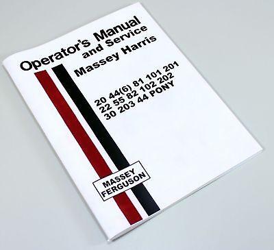 Massey Harris 20 446 81 101 201 Tractor Operators Service Manual