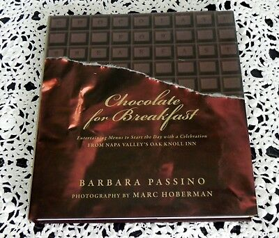 Chocolate For Breakfast by Barbara Passino SIGNED Napa Valley Country HC