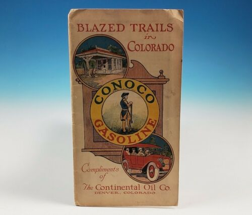 RARE 1922 Conoco Blazed Trails in Colorado Automobile Road Map Continental Oil