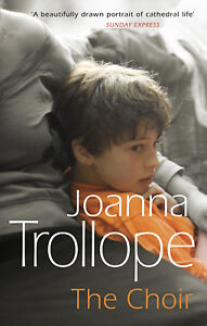 Joanna Trollope - The Choir (Paperback) 9780552994941
