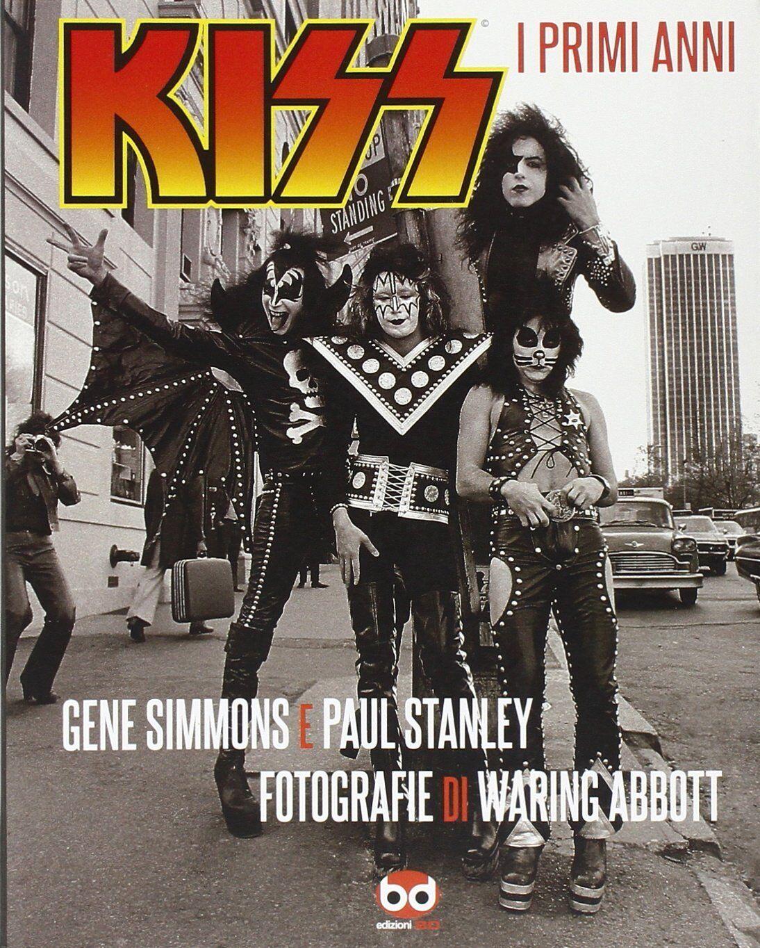 Kiss. I primi anni Libro Fotografico Fotografie di Waring Abbott
