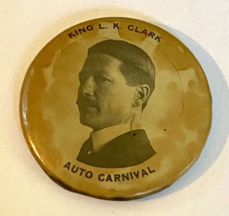 1908 L. K. Clark Hatter For King Of New York Auto Carnival Pin Button Token Coin