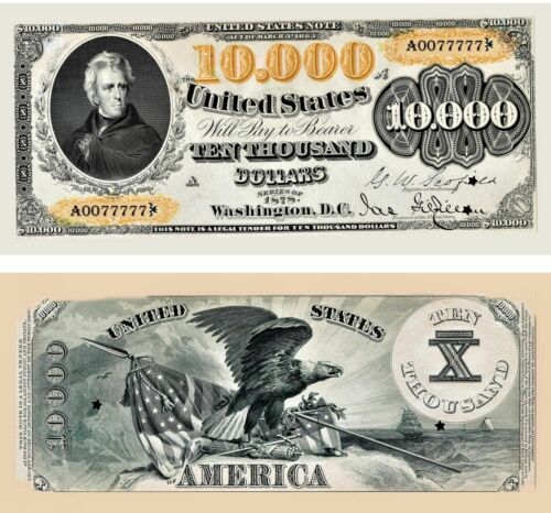Reproduction 1878 $10,000 bill, Amazing  Detail, Super Hi-Res,US first 10K bill