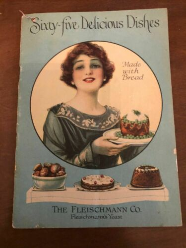 The Fleischmann Co. Sixty Five Delicious Dishes Made with Bread