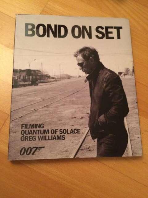 Greg Williams BOND ON SET FILMING QUANTUM OF SOLACE hardback with DJ 1st ed VG