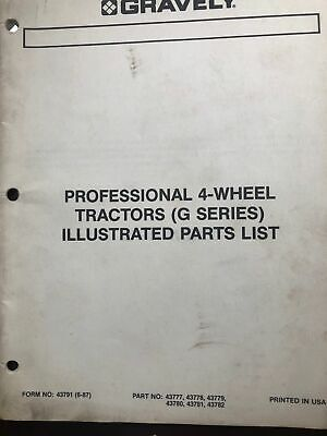 PARTS MANUAL 43791 FOR GRAVELY PROFESSIONAL G 4-WHEEL LAWN TRACTOR Gravely Lawn Mower Parts