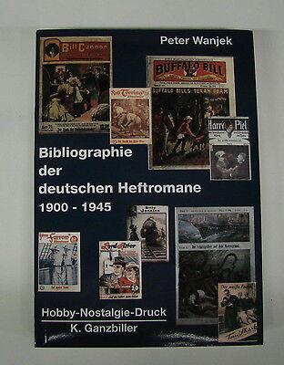 Bibliographie der deutschen Heftromane 1900-1945 (Hobby-Nostalgie-Druck)
