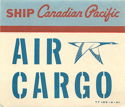 CANADIAN PACIFIC ~CANADA~ Great AIR CARGO Luggage Label, 1961