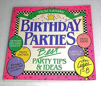 Birthday Parties Best Party Tips Ideas Theme Vicki Lansky Ages 1-8 1989 PB - Best Theme Parties