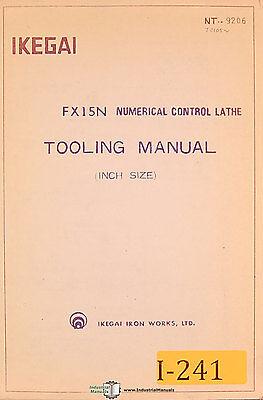 Ikegai Fx15 Fx15n Nc Lathes Tooling Manual
