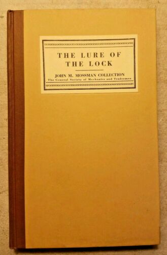 The Lure of the Lock: John M. Mossman Collection HC Book 1954 Reprint 810/1,000