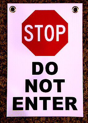 Stop - Do Not Enter 8 X12 Plastic Coroplast Sign With Grommets