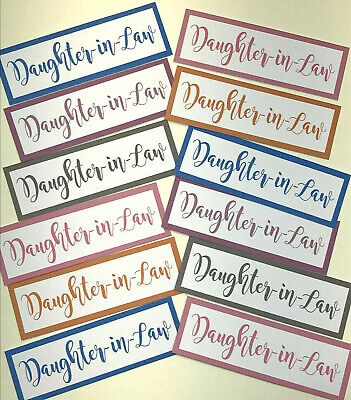 12 Daughter in Law Mixed Colours Sentiments/Banners Hand Made Card Toppers 5.5cm