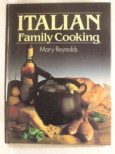 Italian Family Cooking, Reynolds, Mary, Very Good Book