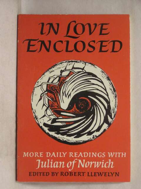 In Love Enclosed: More Daily Readings (Enfolded in Love), Julian Of Norwich, Ver