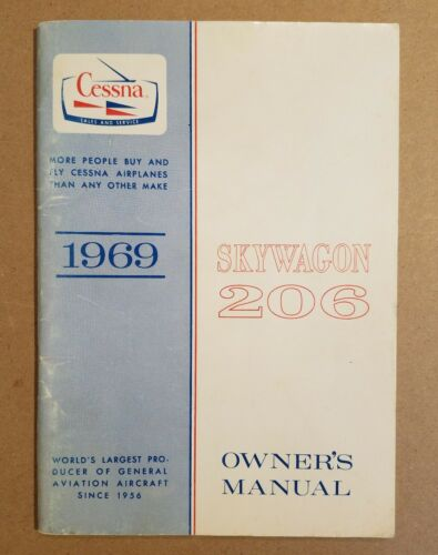 Excellent 1969 Cessna Skywagon 206 Owner's Manual U206 U206D D685-13 1/2/69