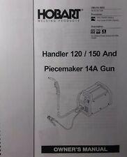 Hobart Handler 120 150 & 14A Wire Feed Gun MIG Welder ...