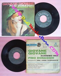 LP-45-7-039-039-PINO-DONAGGIO-Giovane-giovane-Una-casa-d-039-argento-1963-no-cd-mc-dvd-vhs