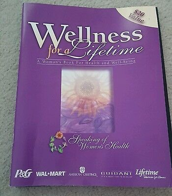 Wellness For A Lifetime   A Womans Book For Health And Well Being