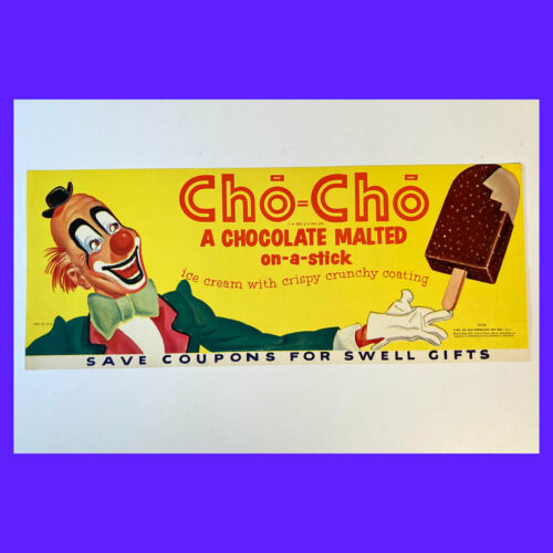 Rare 1957 Cho-Cho Chocolate Malted ICE CREAM Paper LITHO Sign/Poster 16x6 CLOWN