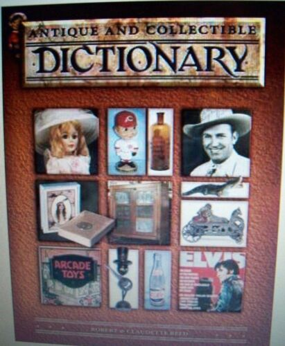 Antique and Collectible Dictionary COLLECTORS BOOK