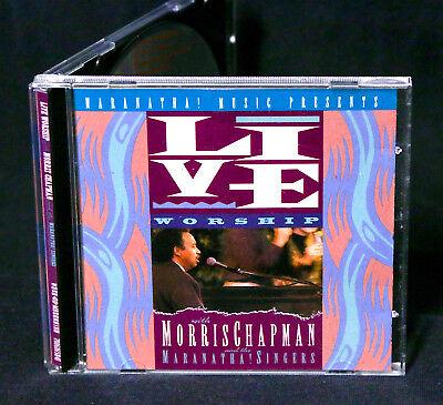 MORRIS CHAPMAN Live Worship with the Maranatha Singers 1990 CD RARE PRAISE MUSIC