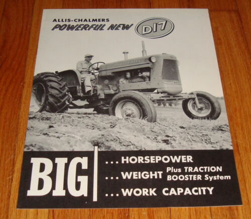 Original 1958 Allis Chalmers D17 Tractor Sales Brochure Catalog