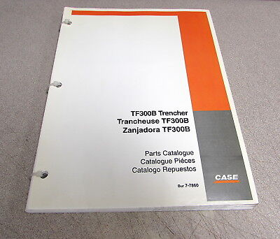 Case Tf300b Trencher Parts Catalog Manual 7-7860 2001