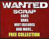 WANTED GOOD OR SCRAP CARS 07460 995 148 ANY AREA