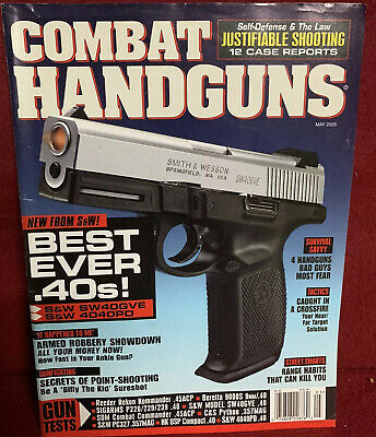 Rare Find Combat Handguns Magazine May 2005 New From S&W! Best Ever