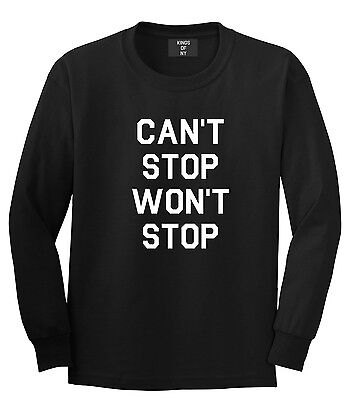 Kings of NY Cant Stop Wont Stop Long Sleeve T-shirt HipHop Hustle NYC Grind