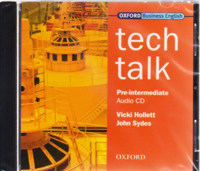 Oxford Business English TECH TALK Pre-Intermediate CLASS AUDIO CD by Sydes @New@