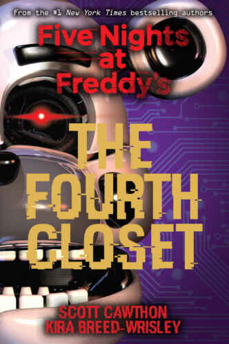 The Fourth Closet (Five Nights at Freddy