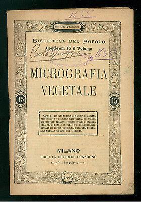 LO FORTE GIACOMO MICROGRAFIA VEGETALE SONZOGNO ANNI '10BIBLIOTECA DEL POPOLO 349