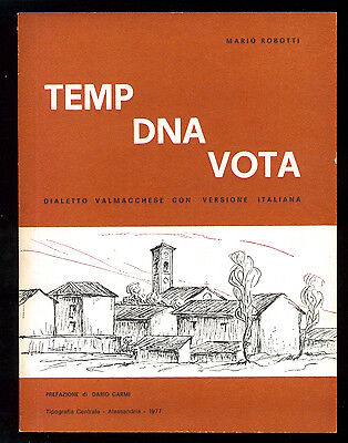 ROBOTTI MARIO TEMP DNA VOTA DIALETTO VALMACCHESE 1977 AUTOGRAFO PIEMONTE