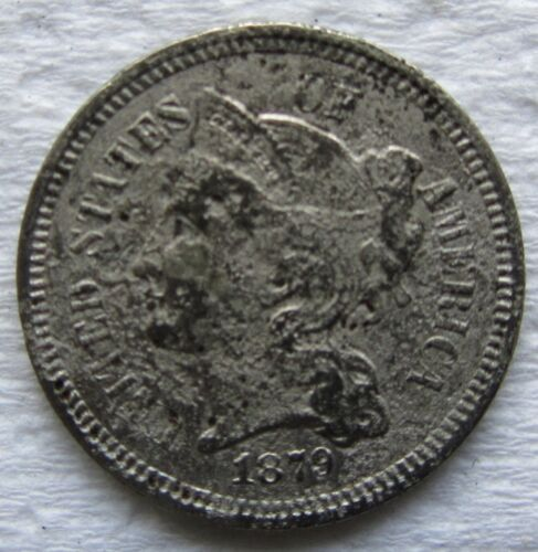 1879 3 Cent Nickel Rare Date VF Detail Pitted Surfaces Corrosion - see photos