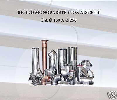 Tubo canna fumaria in acciaio inox Aisi 304 L Diametro 160, 180, 200, 220, 250