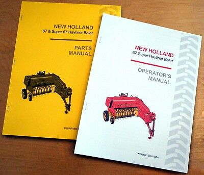 New Holland 67 Hayliner Baler Operators And Parts Manual Catalog Book Nh