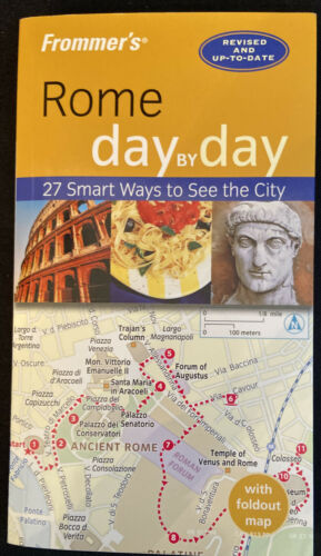 Day By Day Ser. Rome - Day By Day 27 Smart Ways To See The City By Sylvie... - $1.90